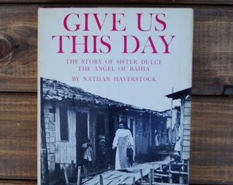 Give Us This Day - Nathan Haverstock - 1965 - 1st Edition