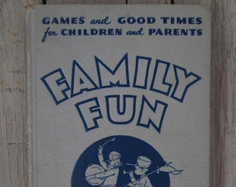 Games and Good Times for Children and Parents - Family Fun - 1931