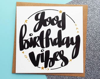 GOOD BIRTHDAY VIBES Card | Hand Drawn Good Vibes Birthday Card | Cards for Him, Cards for Her, Brother Birthday Cards, Sister Birthday Cards