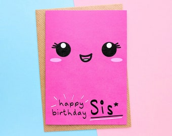Sister Birthday Card To My Little Big For Kawaii Face