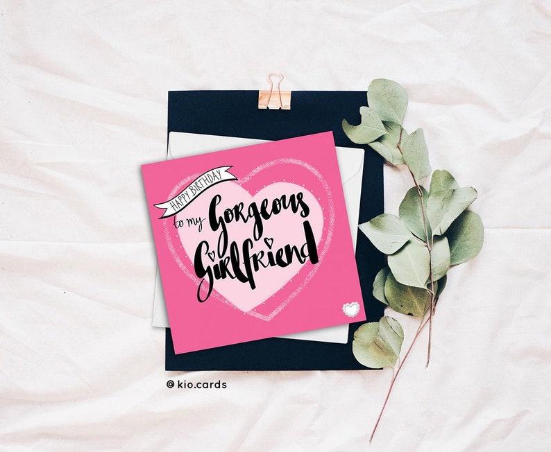 Girlfriend Birthday Card, Romantic Girlfriend Card, Birthday Card  Girlfriend, Gorgeous Girlfriend, Birthday Card For Girlfriend