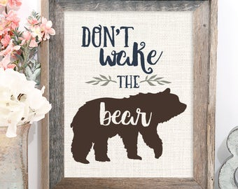 Don't Wake The Bear, Perfect for a Children's or Nursery Room, Woodland, Rustic, Burlap Print, Mama Bear Baby Bear
