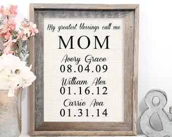My Greatest Blessings Call Me Mom, Burlap Print
