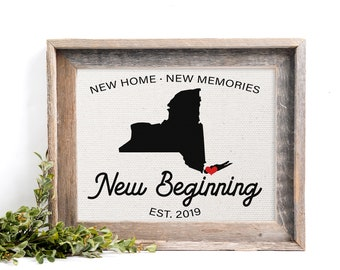 New Beginnings Sign, New Home Housewarming Gift, New York State Home Print, Choose Any Country or State - PRINT ONLY