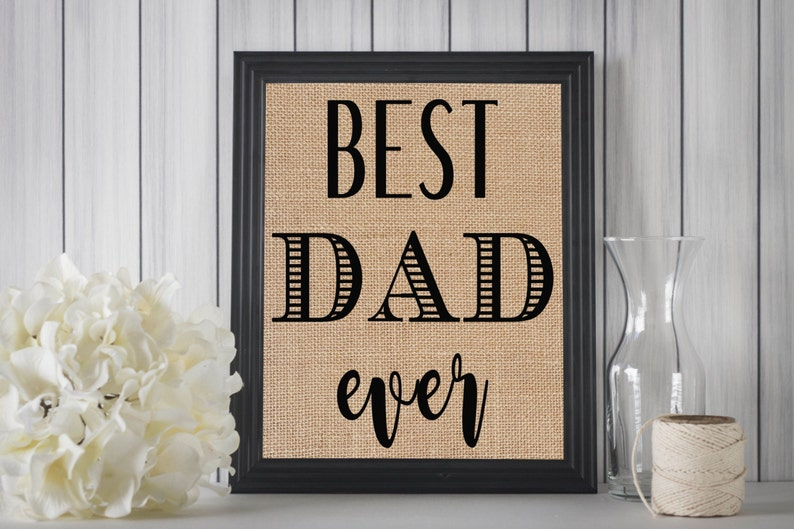 Best Dad Ever Father Birthday Gift