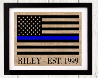 Thin Blue Line Flag, Thin Blue Line, Police Officer, Police Gift, Thin blue Line Flag, Police Officer Gifts, Retirement Gift, Burlap Print