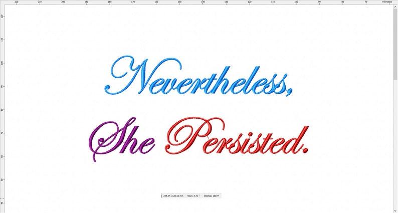 Nevertheless She Persisted Machine Embroidery Design image 0