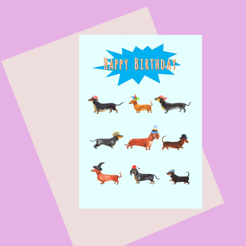 Dachshund Happy birthday A6 Greetings Card for those who love image 0