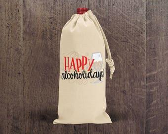 Happy Alchoholidays - Wine Bag - Gift Bag - Hostess Gift - Wine Holder