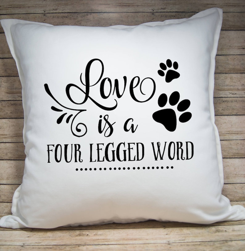 Love Is A Four Legged Word Pillow Cover  Throw Pillow Cover  image 0