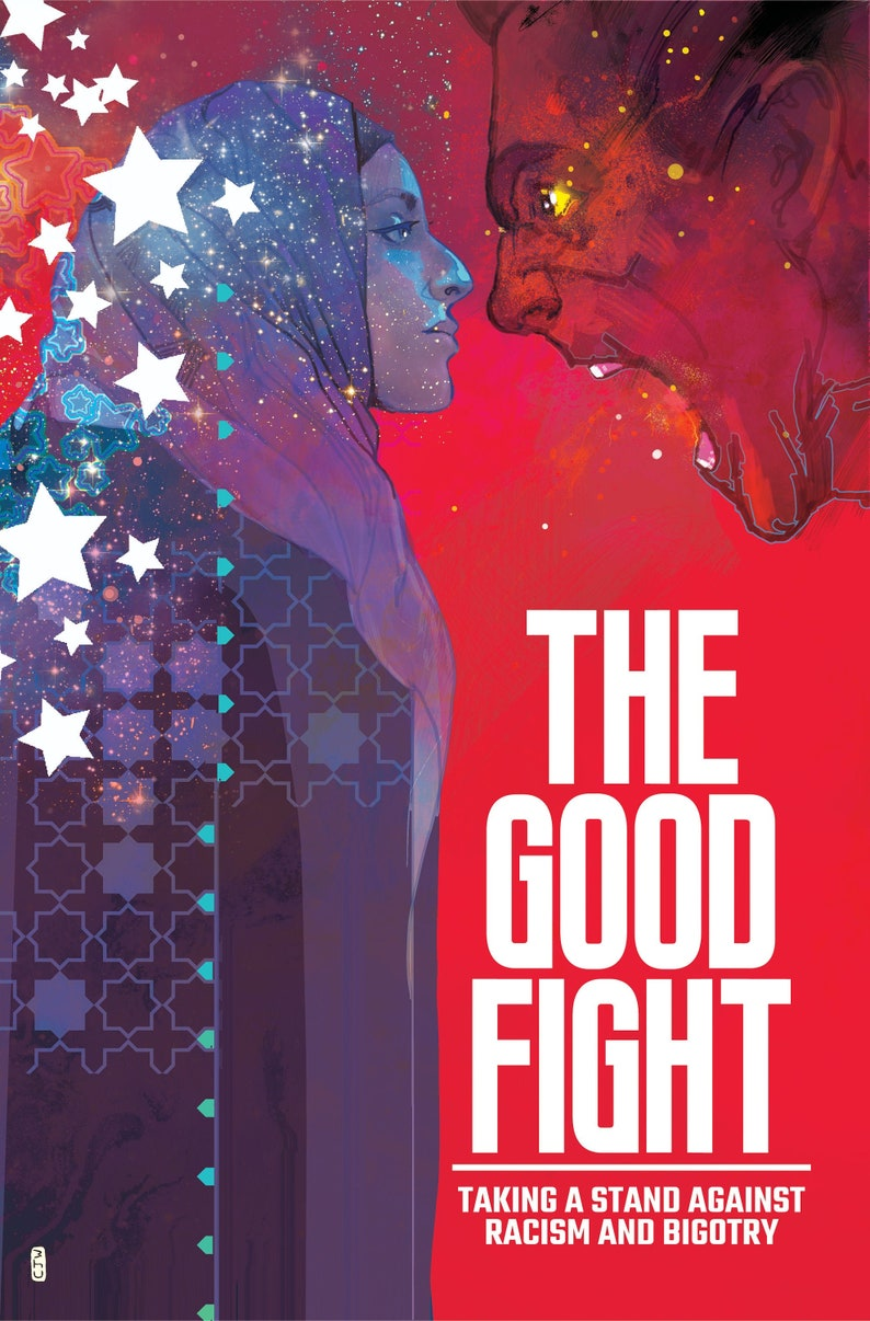 THE GOOD FIGHT Comic Book Against Racism and Bigotry image 0