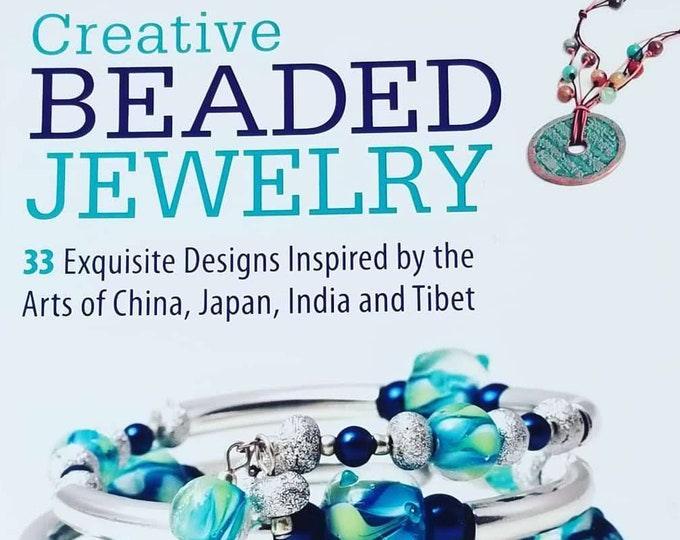 Creative Beaded Jewelry 33 Exquisite Designs Inspired by the Arts by Carolyn Schulz