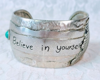 """Silver Cuff Bracelet ~ Believe in Yourself ~ Affirmation Bracelet ~ Turquoise Stone & Etched Feather Accents ~ Layered Metals 1.5"""" Wide OOAK"""