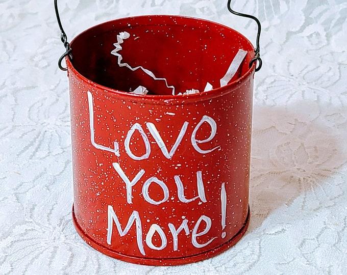 Hand Painted Valentine's Day Bucket ~ Gift Box ~ Gift Holder ~ Candy Holder ~ Valentine's Day Theme
