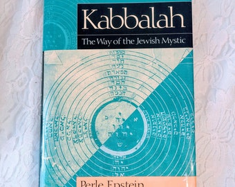 Kabbalah: The Way Of The Jewish Mystic by Edward Hoffman, Perle Epstein, Perle Besserman ~ 171 Page Hardcover Book – 1 January 1998
