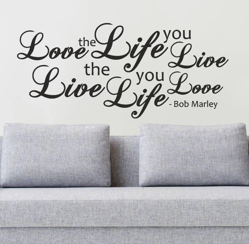 Adesivi Murali Bob Marley.Bob Marley Love The Life You Live Lyrics Wall Quote Sticker Decal