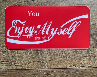 Phish-You Enjoy Myself sticker/slap