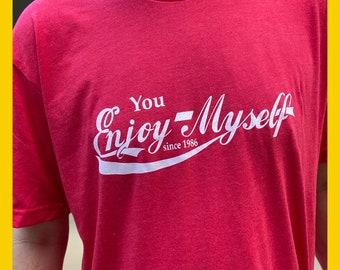 Phish You Enjoy Myself shirt