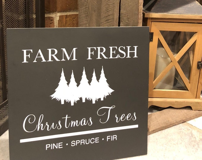 "PAINTED/Farm Fresh Christmas Trees/Christmas/Hand Painted/Wood Sign/Farmhouse Style/Rustic/Custom Sign/1/4"" Inlays"