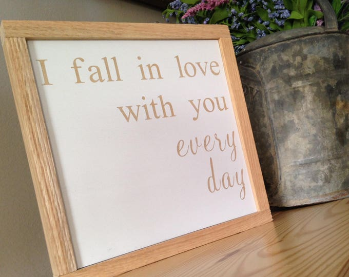 "PAINTED 24""x24""/I Fall in Love with you Every Day/Signs with Quotes/Love Sign
