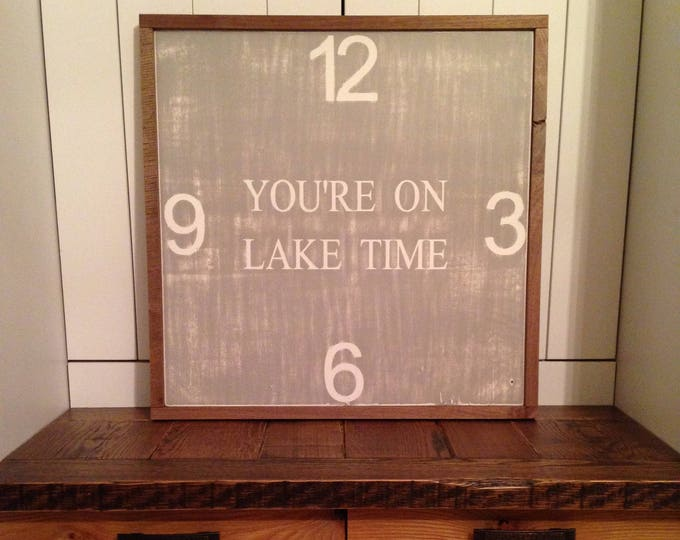 PAINTED 24x24/You're on Lake Time| lakehouse decor|Handpainted Sign|Country Sign|Lake Sign|Signs with Quotes|Rustic|Farmhouse Sign|Decor