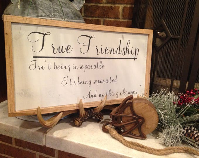 "PAINTED 24""x14""/True Friendship Sign/Signs with Quotes/Wood Sign/Rustic Sign/Custom Sign/Definition Sign/Country Sign/Wall Decor/Monogram"