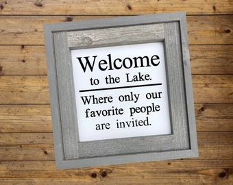 Welcome to the Lake/Wood Lake Sign/Lake House Decor/Painted Lake Sign/Rustic/Farmhouse/country/ Cabin Decor/Lake Wall Signs/Signs with Quote