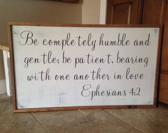 VINYL WORDS 24x14|Ephesians 4:2. Be Completely Humble and Gentle|Bible Verse Wall Art|Signs with Quotes|Farmhouse signs|Country Signs|Wall D