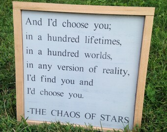 "PAINTED 14""x14""/I'd choose you in a hundred lifetimes/Signs with Quotes/Love Signs/Gray Sign"