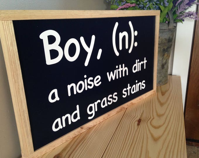 PAINTED|Boy a Noise With Dirt and Grass Stains|Boy Nursery Decor|Nursery Decor|Wall Decor|Wood Sign|Custom Sign|Signs with Quotes|Boy Room