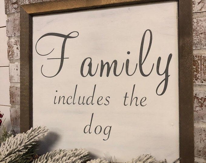 "PAINTED 14""x14""/Family Includes the Dog/Signs with Quotes/Love Signs/White Sign"