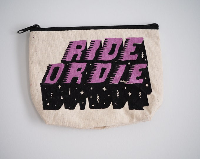Ride Or Die Zip Bag