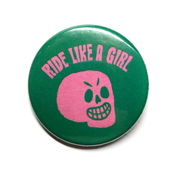 Ride Like A Girl Button