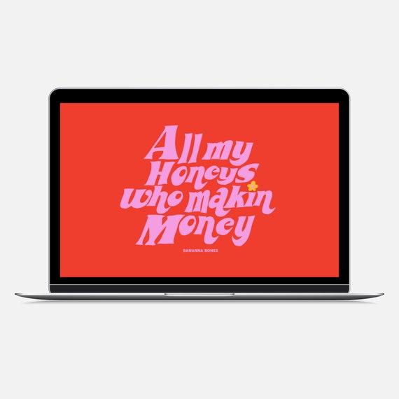 All My Honeys Digital Download