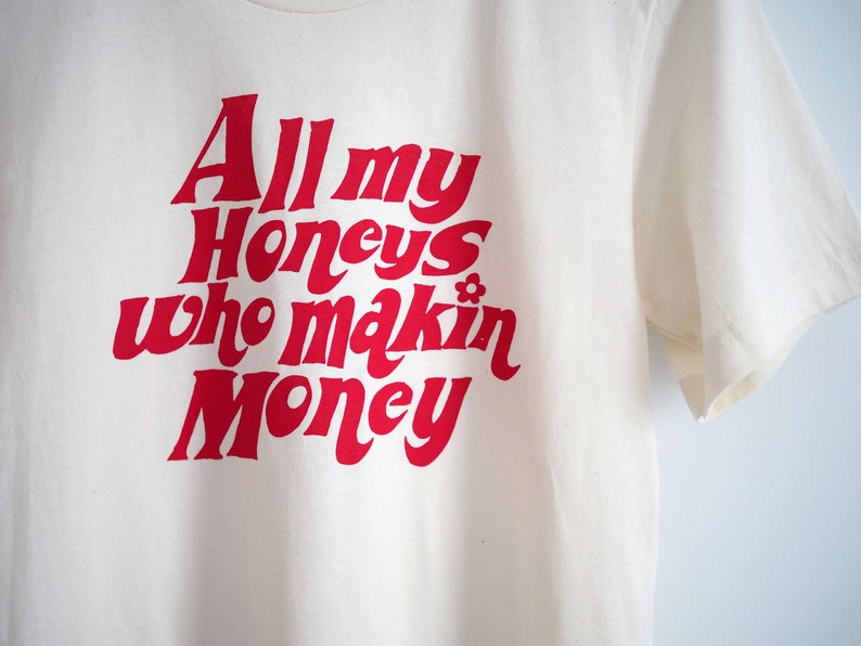 All My Honeys Tee image 0