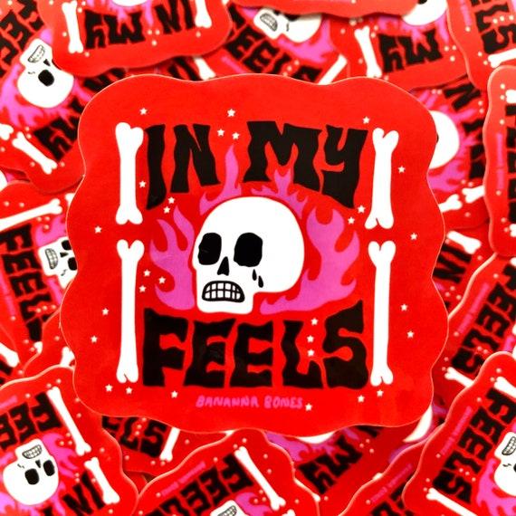 In My Feels Sticker