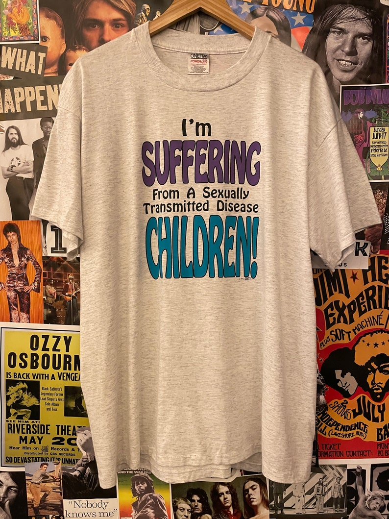 Vintage 1990s Funny /'I/'m Suffering From a Sexually Transmitted Disease STD. Children Novelty Graphic T-Shirt