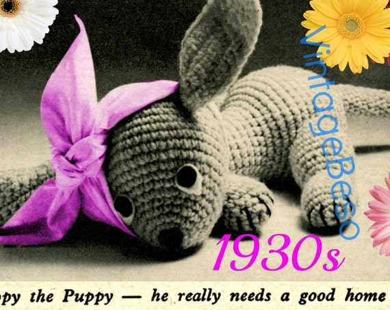 Puppy Crochet PATTERN • Vintage 1930s Pippy the Puppy Dog Stuffed Soft Toy Get Well Gift Animal Amigurumi • Watermarked PDF Only