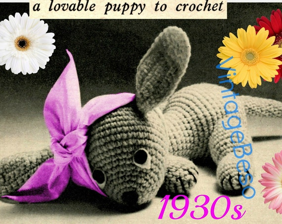 """Puppy Crochet Pattern • Vintage 1930s A Cute Poorly Dog Stuffed Plush Soft Body Toy 9"""" • Watermarked PDF Only"""