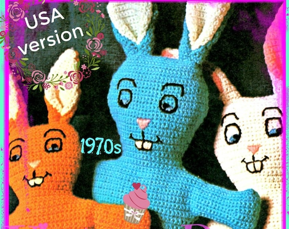 Bunny Crochet Pattern • 1970s USA VERSION • Rabbits • Stuffed Soft Toy fun for Toddlers Children • Instant Download • Easter Spring • PDF