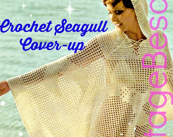 Sexy Hooded SEAGULL CoverUp 1970s Vintage CROCHET Pattern • Unique Feminine Filet Hooded Jacket • Poncho Cover-Up • Watermarked PDF Only