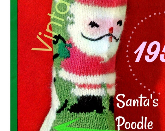 "Instant Download • Vintage Knit ""SANTA & POODLE'"" Christmas Stocking • PDF • Classic Christmas Knitting • STOCKiNG Pattern • Dog Christmas"