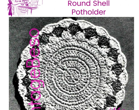 Round Shell Potholder • Potholder Crochet Pattern • Vintage 1940s Crochet Pattern • Use Double Thread throughout • Watermarked PDF Only