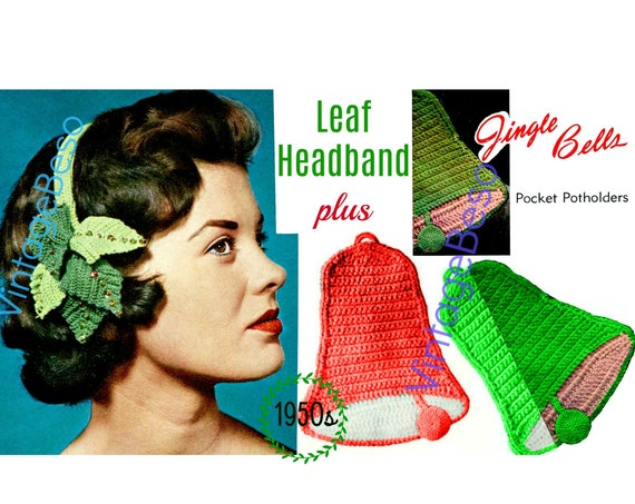 Leaf Crochet Pattern • Vintage 1950s Hat Headband • Jingle Bells Potholder Crochet Pattern • Christmas Pattern • Watermarked PDF Only