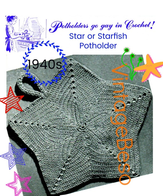 Star or Starfish Crochet Pattern • Potholder Crochet Pattern • Vintage 1940s Crochet Pattern • Watermarked PDF Only