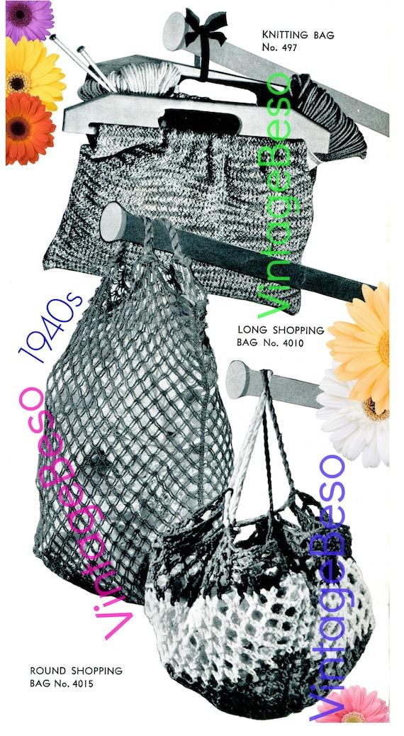 3 Bag Patterns + Free Pattern • Vintage 1940s Bag KNITTING + Bag CROCHET Pattern Utility Bag Shopping Bag Knitting • Watermarked PDF Only