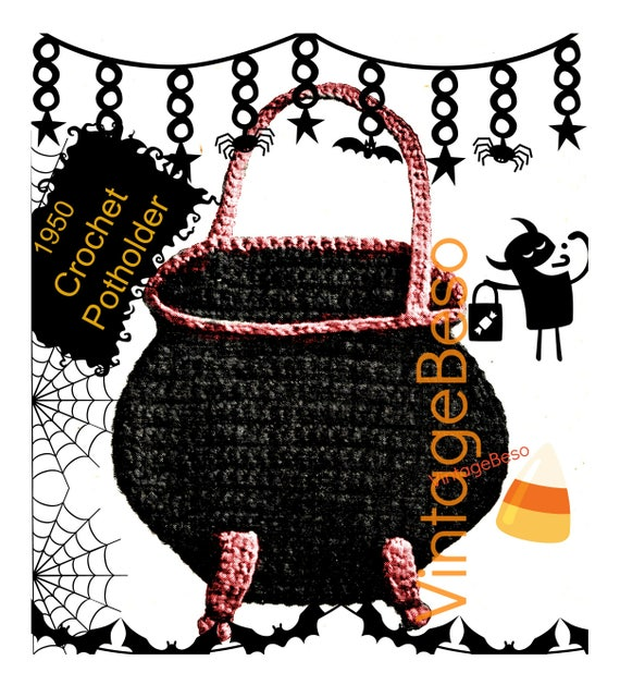 WITCHES CAULDRON Potholder •  Vintage 1950s Crochet Pattern • All Hallow's Eve Halloween Party • Potholder • Watermarked PDF Only