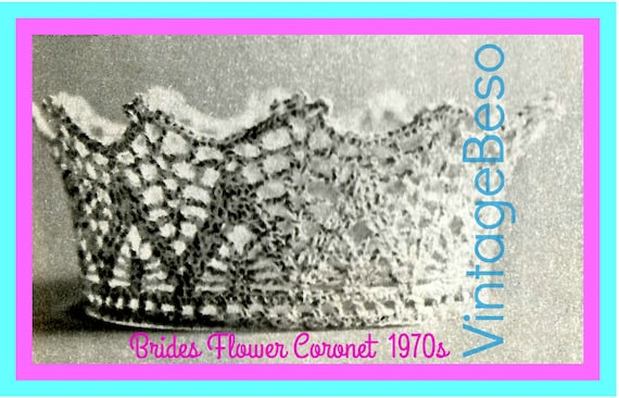 Crown Vintage Crochet Pattern 1970s • Bride Keepsake Pattern • Coronet Pattern Tiara Cupcake + FREE PAttERN • Watermarked PDF Only