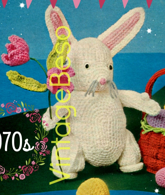 Bunny Crochet Pattern • Vintage 1970s Tulip Flower • Easter Eggs • Weaved Basket • Baby Ducks • Soft Toys • PDF Pattern • Digital Download