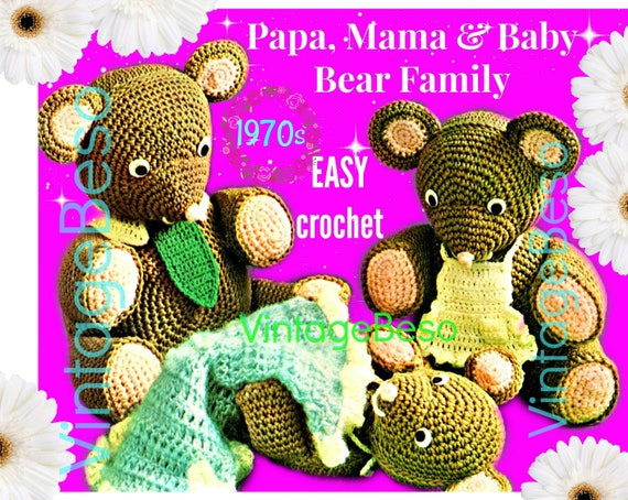 Bear Crochet Pattern • Vintage 1970s Papa Mama and Baby Bear Family Crochet Pattern • Soft Toy Pattern • Instant Download • PdF • Digital